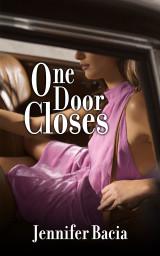 One Door Closes